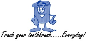 trash your toothbrush